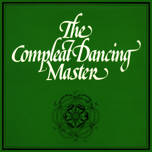 The Compleat Dancing Master 1974
